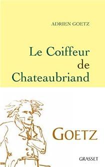Le coiffeur de Chateaubriand par Goetz