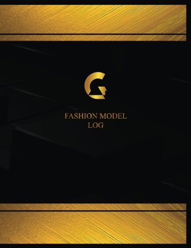 Fashion Model Log (Logbook, Journal - 125 pages, 8.5 x 11 inches): Fashion Model Logbook (Black Cover, X-Large) (Centurion Logbook/Record Books)