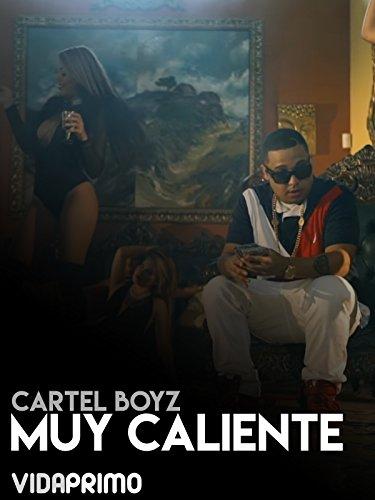 Cartel Boyz - Muy Caliente