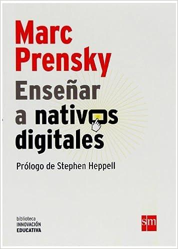 Descargar Ebook rapidshare Enseñar a nativos digitales (Biblioteca Innovación Educativa) en español FB2