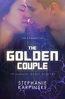 The Golden Couple (The Samantha Project Book 2) by [Karpinske, Stephanie]
