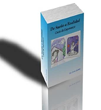 De Sueño a Realidad (Spanish Edition) - Kindle edition by
