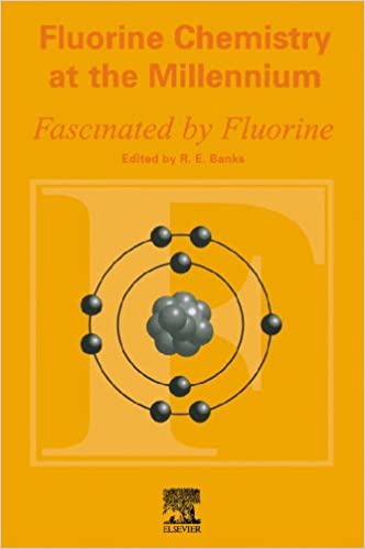 Fluorine Chemistry At The Millennium Fascinated By Fluorine 1