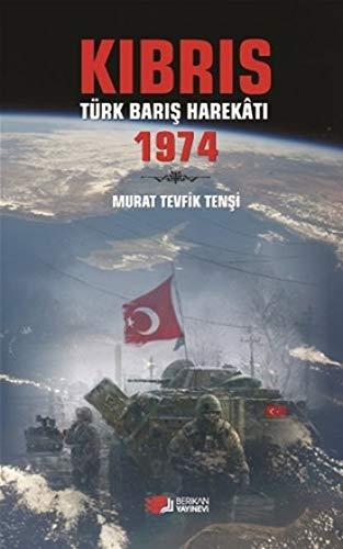 Kibris Türk Baris Harekati 1974