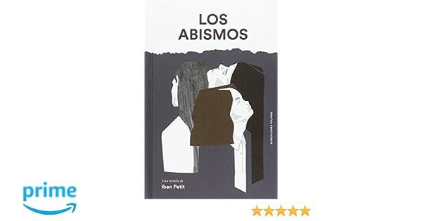LOS ABISMOS (EP): Amazon.es: PETIT PETIT, IBAN: Libros