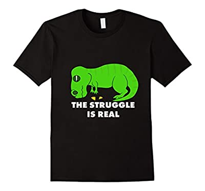 Funny T Rex T Shirt - The Struggle is Real T-Rex Tee