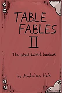 Table Fables: A collection of tables for the weary game