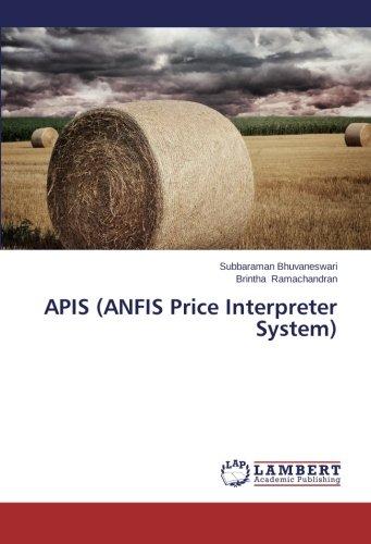 Read Online APIS (ANFIS Price Interpreter System) pdf