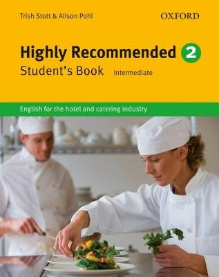 Highly Recommended. 2( English for the Hotel and Catering Industry)[HIGHLY REC 2 NEW/E][Paperback]