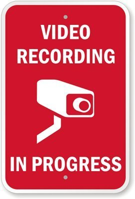 (Unoopler Video Recording in Progress (with Graphic) Sign, 16