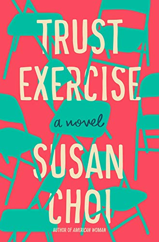Trust Exercise: A Novel by [Choi, Susan]