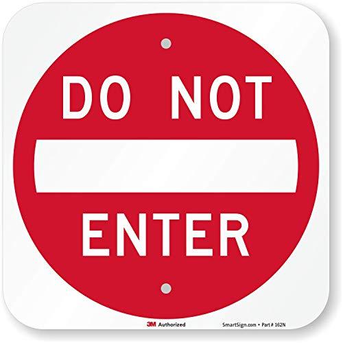 "SmartSign ""Do Not Enter"" Sign | 12"" x 12"" 3M Engineer Grade Reflective Aluminum"