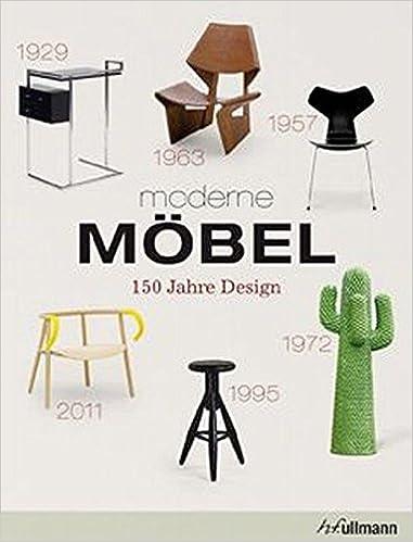 Moderne Möbel moderne möbel 150 jahre design amazon de andrea mehlhose martin