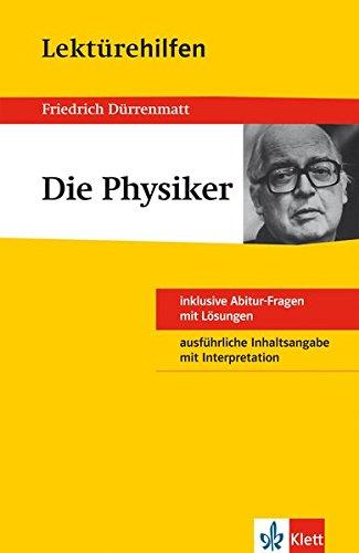 Klett Lektürehilfen Die Physiker: für Oberstufe und Abitur - Interpretationshilfe für die Schule