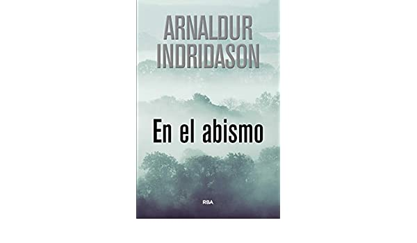 En el abismo (Erlendur Sveinsson) (Spanish Edition) - Kindle edition by Arnaldur Indridason, Fabio Teixidó Benedí. Literature & Fiction Kindle eBooks ...