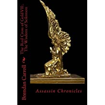 The Red Cross of Gold VII:.: The Wisdom of Solomon (The Assassin Chronicles Book 7)