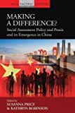 img - for Making a Difference? : Social Assessment Policy and Praxis and its Emergence in China(Hardback) - 2015 Edition book / textbook / text book