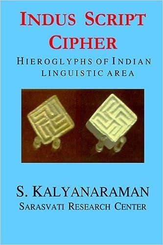 Indus script cipher hieroglyphs of indian linguistic area indus script cipher hieroglyphs of indian linguistic area 9780982897102 communication books amazon fandeluxe Images