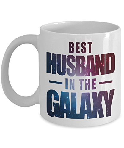 Best Husband In The Galaxy Outer Space Coffee & Tea Gift Mug, Birthday and 25th, 40th or 50th Anniversary Gifts from Wife (11oz)