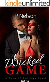 Wicked Game (The Dom's of the Cage Series Book 5)