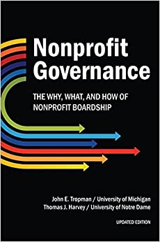 Book Nonprofit Governance: The Why, What, and How of Nonprofit Governance by John E. Tropman (2014-06-04)