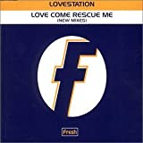 Love Come Rescue Me [CD 2] by Lovestation