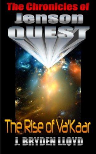 The Chronicles Of Jenson Quest: The Rise Of Va'kaar (Volume 1) ebook