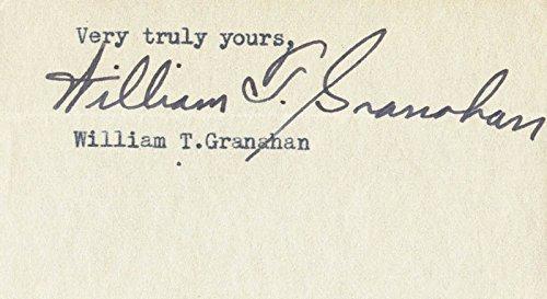 William T  Granahan   Clipped Signature