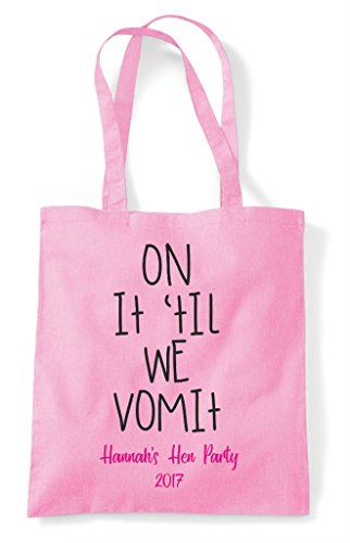 Tote Til Vomit It We On Party Bag Shopper Customised Do Personalised Hen Lemon xCz6qI