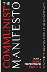 The Communist Manifesto: Complete with Seven Rarely Published Prefaces Paperback