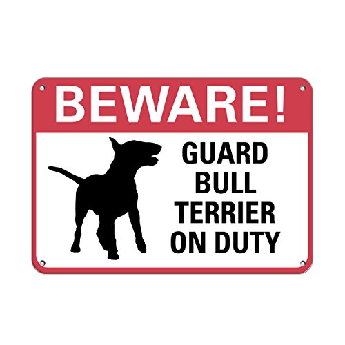 (Beware Guard Bull Terrier On Duty Pet Animal Sign Aluminum METAL Sign 10 in x 14 in)