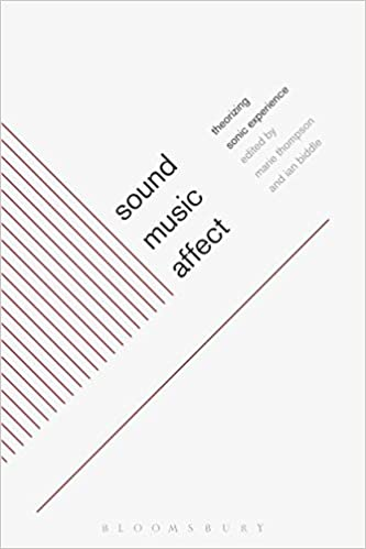 Sound music affect theorizing sonic experience marie thompson sound music affect theorizing sonic experience 1st edition fandeluxe Choice Image