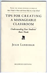 Tips for Creating a Manageable Classroom: Understanding Your Students' Basic Needs