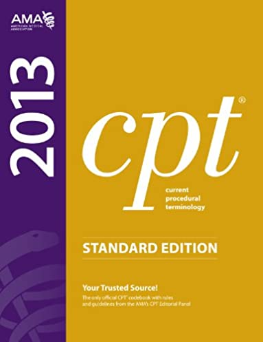 cpt 2013 standard edition current procedural terminology standard rh amazon com CPT Manual Book AMA CPT Manual