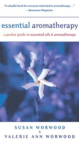 Essential Aromatherapy: A Pocket Guide to Essential Oils and Aromatherapy