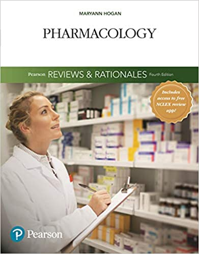 Pearson Reviews & Rationales: Pharmacology with Nursing Reviews & Rationales (Pearson Nursing Reviews & Rationales), 4th Edition - Original PDF