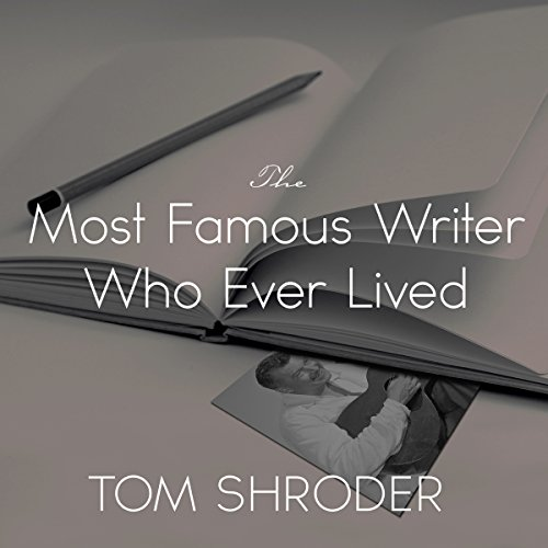 The Most Famous Writer Who Ever Lived: A True Story of My Family by Tantor Audio