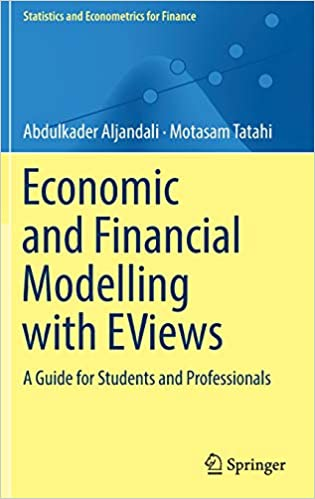 Economic and Financial Modelling with EViews: A Guide for