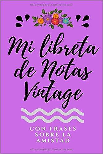 Mi Libreta De Notas Vintage Con Frases Sobre Amistad