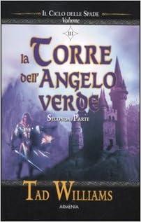 Book La torre dell'angelo verde. Il ciclo delle spade vol. 3 - Seconda parte