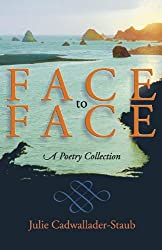 Face to Face: A Poetry Collection (Dreamseeker Poetry)