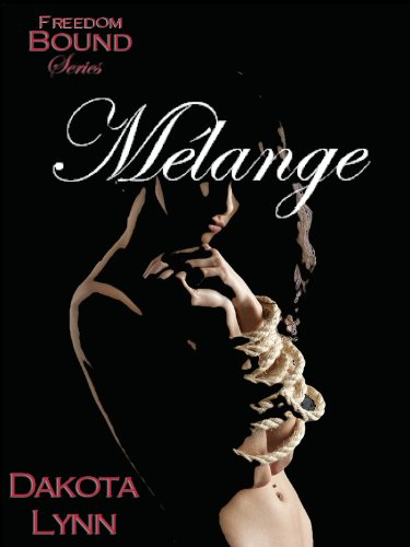 Mélange (Freedom Bound Book 3)