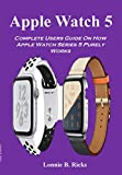 Apple Watch 5: Complete Users Guide On How Apple