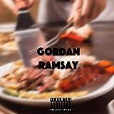 Gordan Ramsay [Explicit]