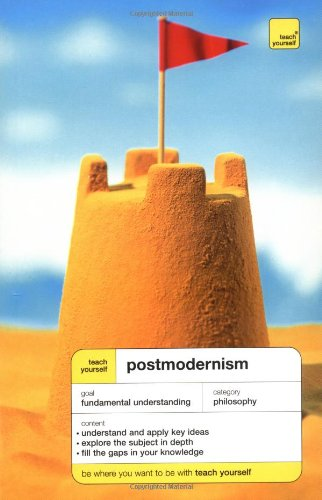 Teach Yourself Postmodernism