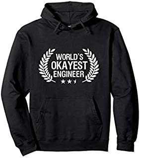 Engineer s For Men Funny World's Okayest Engineer Gifts Pullover Hoodie T-shirt | Size S - 5XL