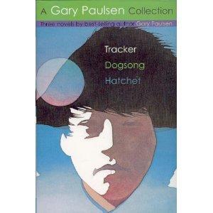 Tracker / Dogsong / Hatchet - A Gary Paulsen Collection - Book  of the Brian's Saga