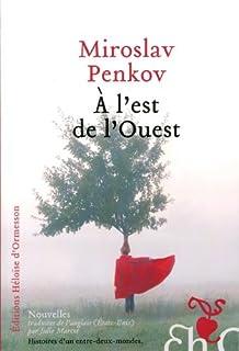 A l'est de l'Ouest, Penkov, Miroslav