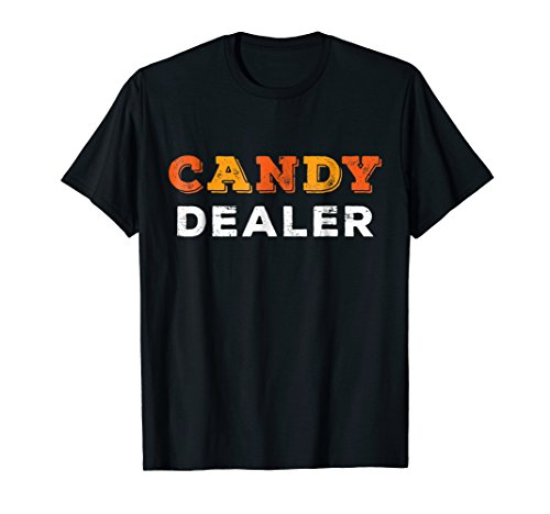 Candy Dealer T-Shirt Funny Halloween Candy Tee]()