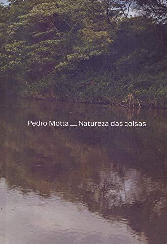 Pedro Motta – Natureza das Coisas